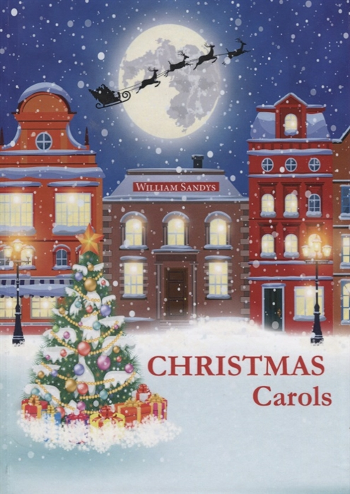 Sandys W. Christmas Carols Книга на английском языке william sandys christmas carols