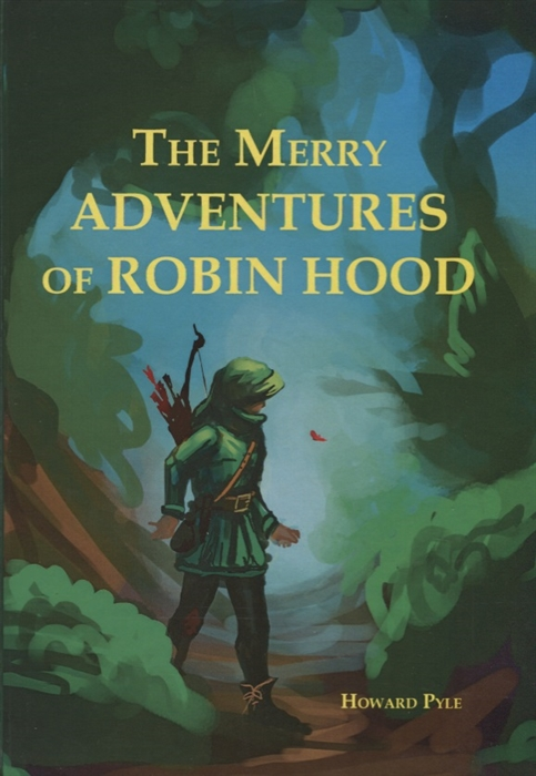 Pyle H. The Merry Adventures Of Robin Hood punter russell adventures of robin hood graphic legends
