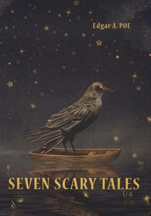 Poe E. Seven Scary Tales все цены