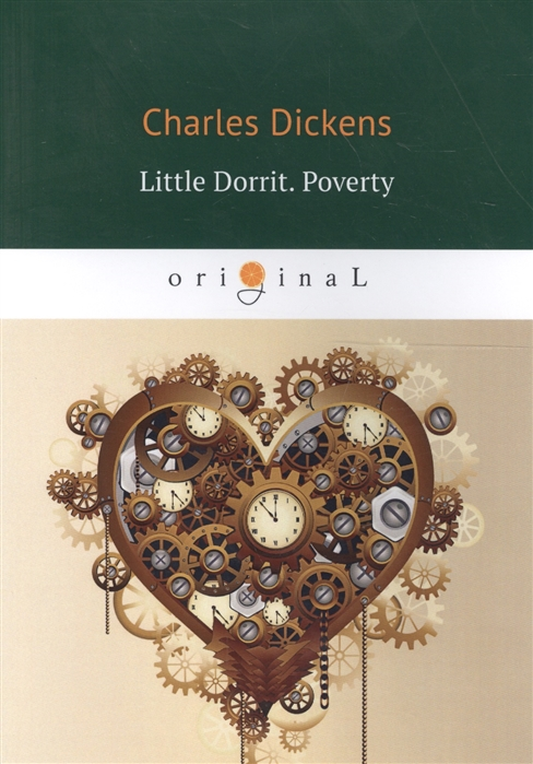 Dickens C. Little Dorrit Poverty attacking rural poverty