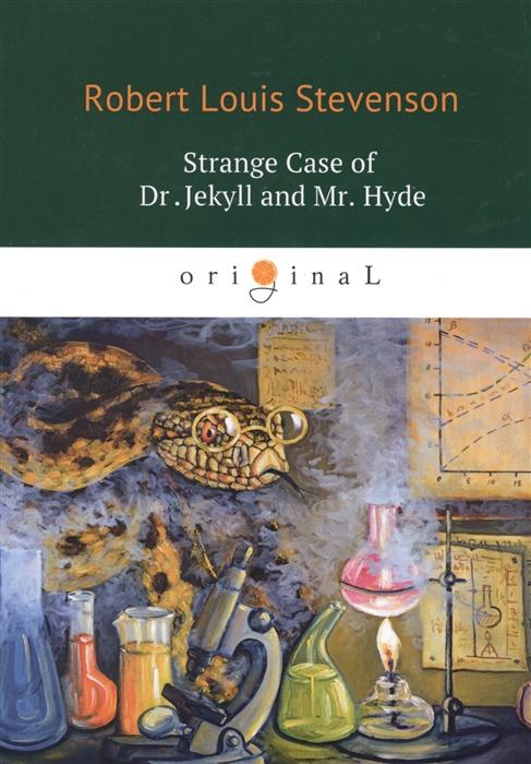 Stevenson R. Strange Case of Dr Jekyll and Mr Hyde stevenson r the strange case of dr jekyll and mr hyde