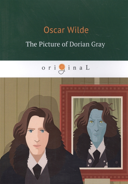 Wilde O. The Picture of Dorian Gray oscar wilde the ballad of reading gaol a poetry