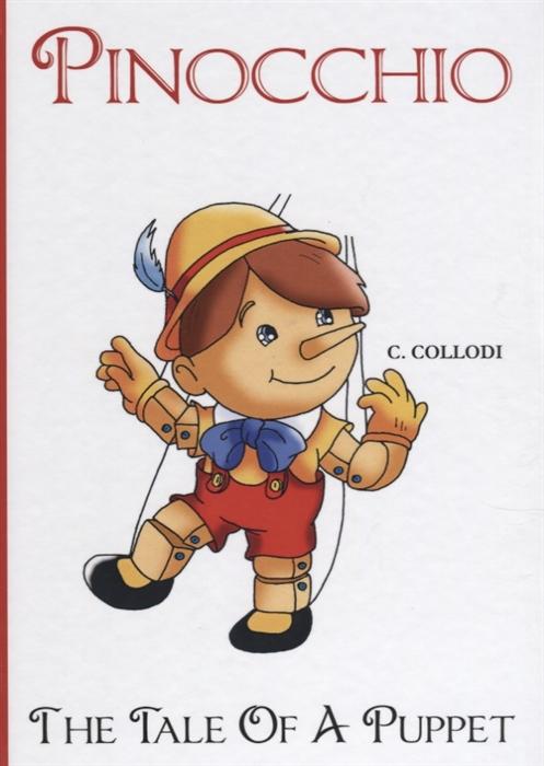 Collodi C. Pinocchio The Tale Of A Puppet