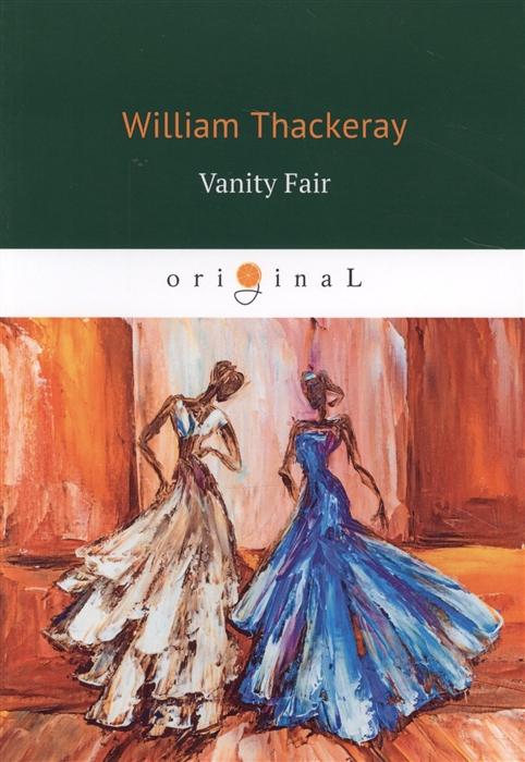 Thackeray W. Vanity Fair w thackeray barry lyndon