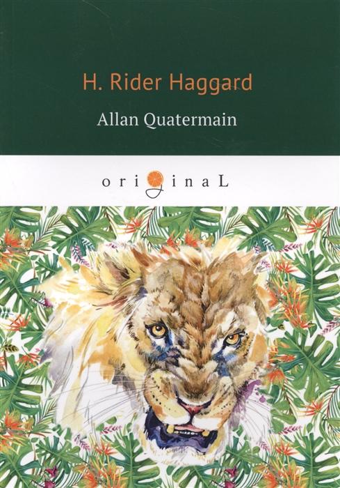 цена Haggard H. Allan Quatermain в интернет-магазинах