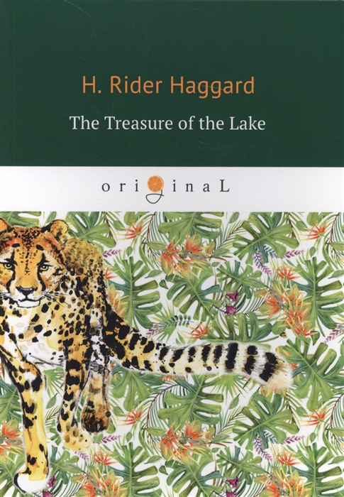Haggard H. The Treasure of the Lake haggard h r the days of my life