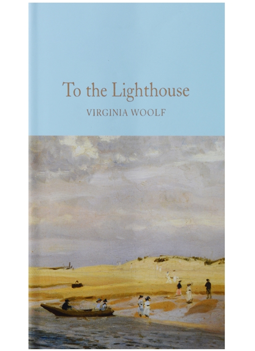 Woolf V. To the Lighthouse woolf v the years between the acts