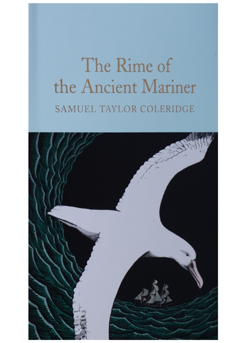 Coleridge S. The Rime of the Ancient Mariner samuel taylor coleridge the rime of the ancient mariner illustrated edition