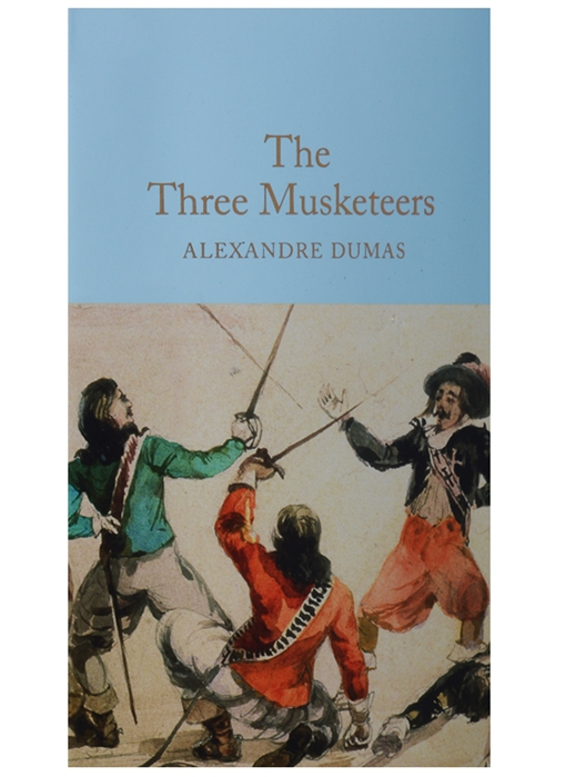 Dumas A. The Three Musketeers dumas alexandre three musketeers cd