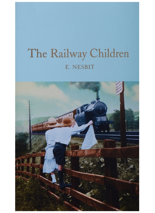 NesbitE. The Railway Children lomax e railway man