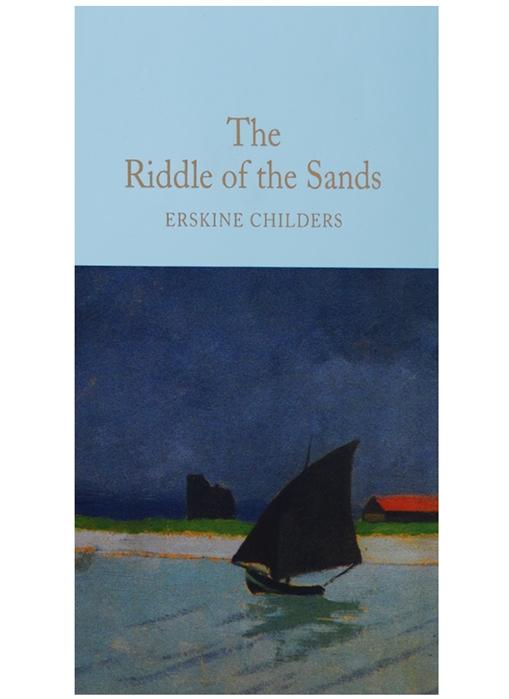 лучшая цена Childers E. The Riddle of the Sands