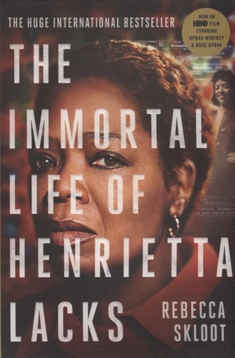 Skloot R. The Immortal Life of Henrietta Lacks the immortal crown