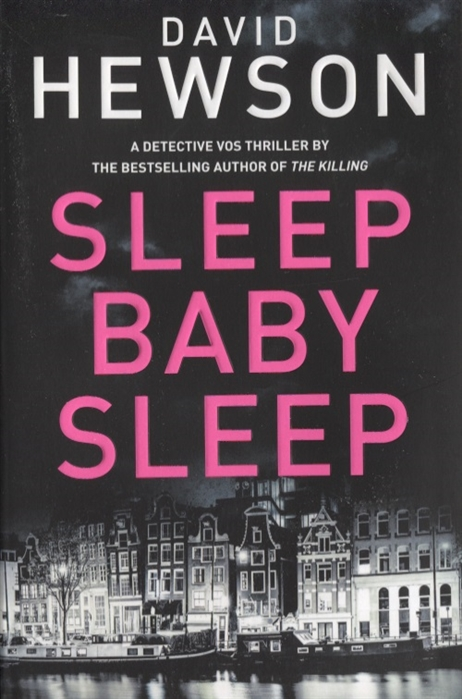 Фото - Hewson D. Sleep Baby Sleep hewson david the killing