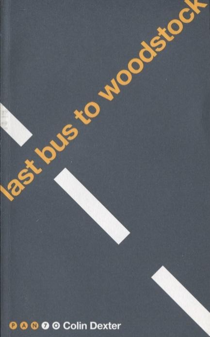 DexterC. Last Bus to Woodstock