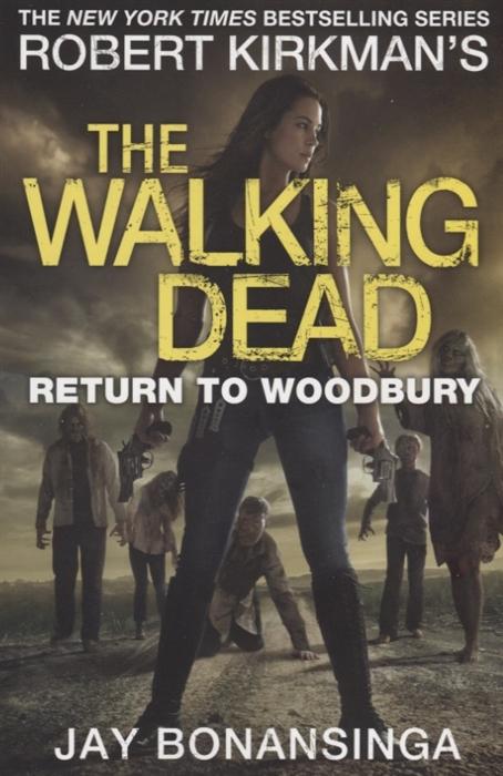 Bonansinga J. Return to Woodbury