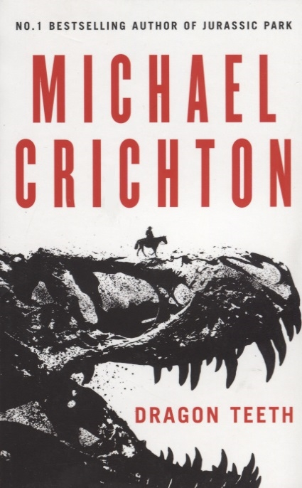 Crichton M. Dragon Teeth crichton m airframe isbn 9780345402875