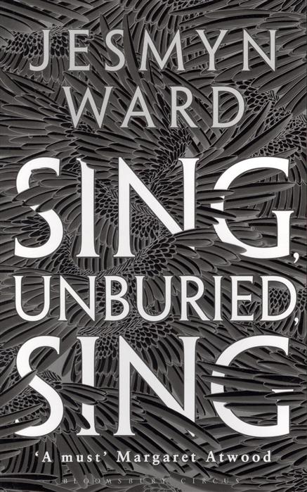 WardJ. Sing Unburied Sing wardj sing unburied sing