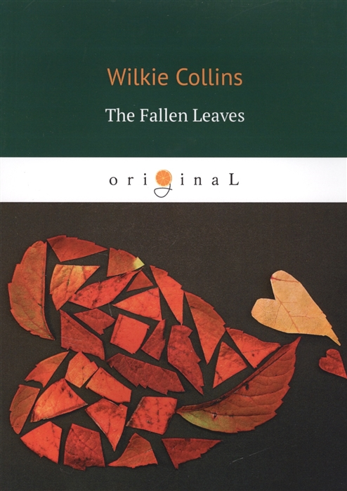 Collins W. The Fallen Leaves collins w the moonstone