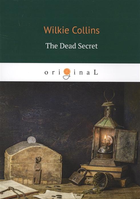 Collins W. The Dead Secret collins w the moonstone