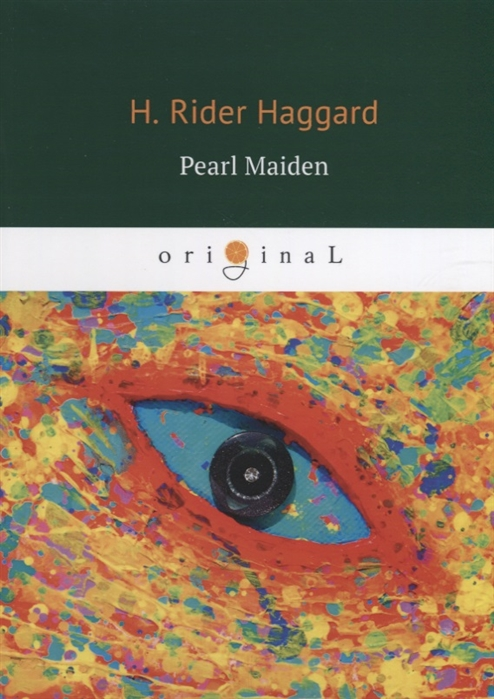 Haggard H. Pearl Maiden haggard h finished