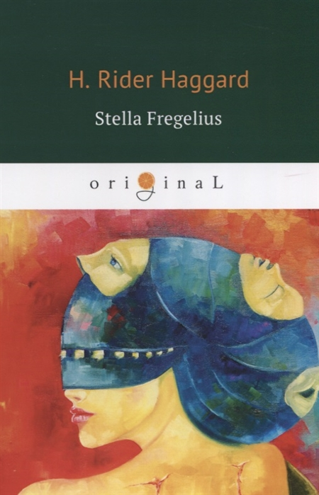 Haggard H. Stella Fregelius haggard h queen sheba's ring