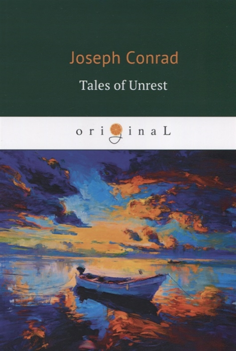 Conrad J. Tales of Unrest цена и фото