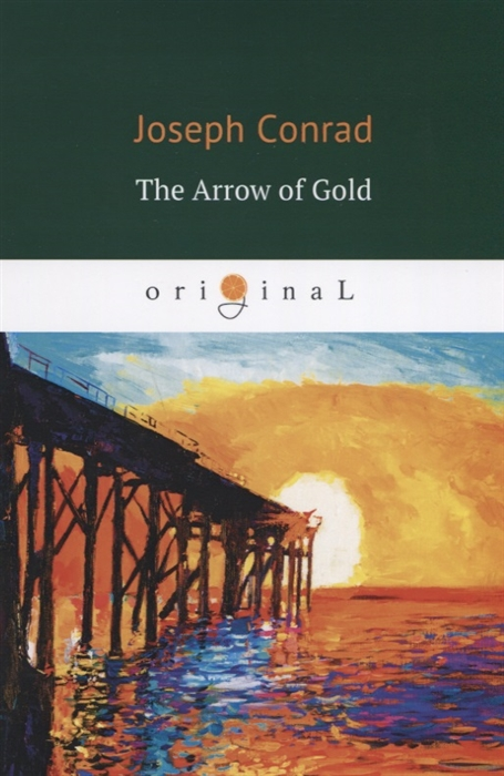 Conrad J. The Arrow of Gold conrad j the end of the tether