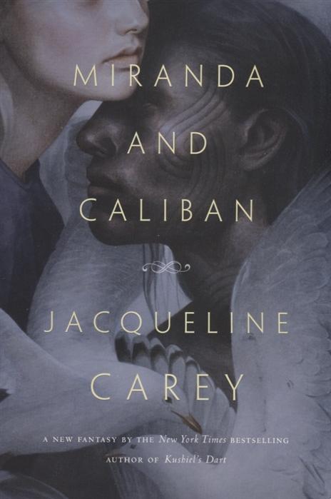 Carey J. Miranda and Caliban цена