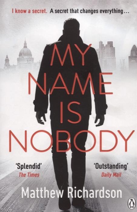 лучшая цена Richardson M. My Name Is Nobody