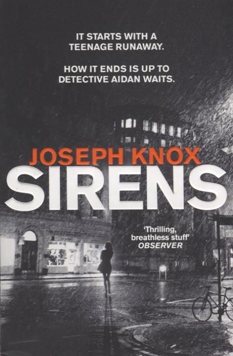 Knox J. Sirens
