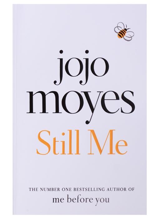 Moyes J. Still Me