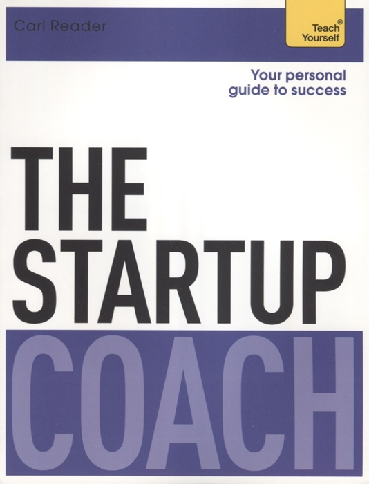 Reader C. The Startup Coach Teach Yourself woolfrey t the presenting coach teach yourself
