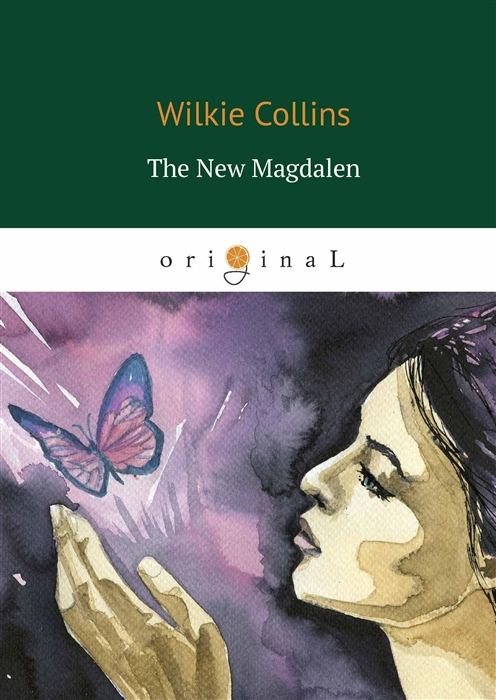 Collins W. The New Magdalen wilkie collins the new magdalen