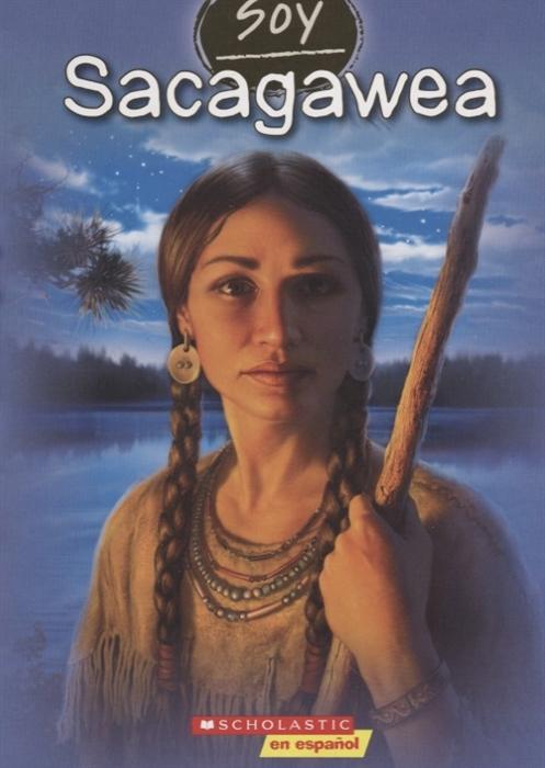 Soy Sacagawea