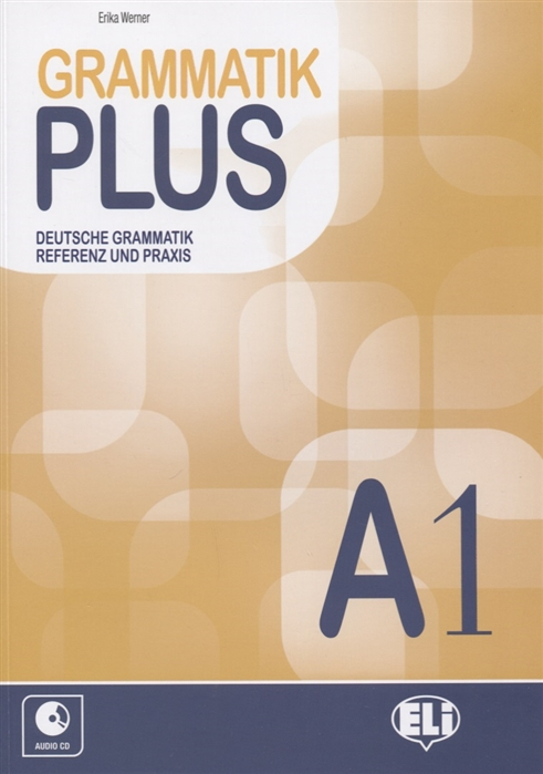 Werner E. Gramatik plus Deutsche grammatik referenz und praxis A1 CD