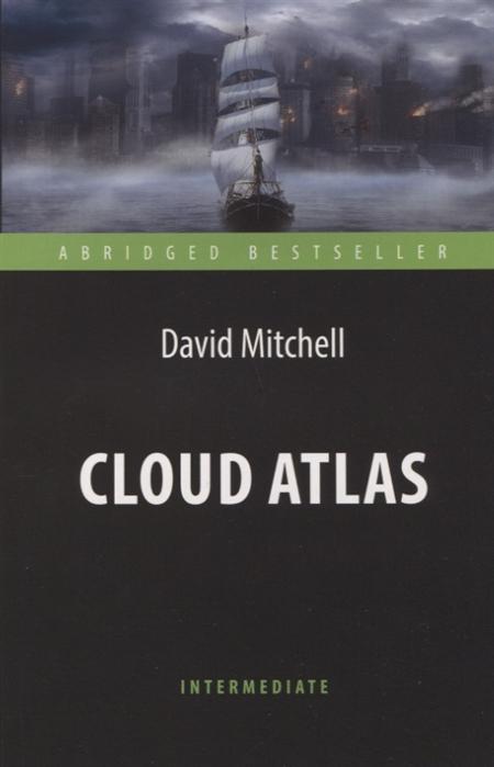 Mitchell D. Cloud Atlas цена