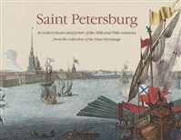 Saint Petersburg in Watercolours and Print of the 18th and 19th centuries from the collection of the State Hermitage