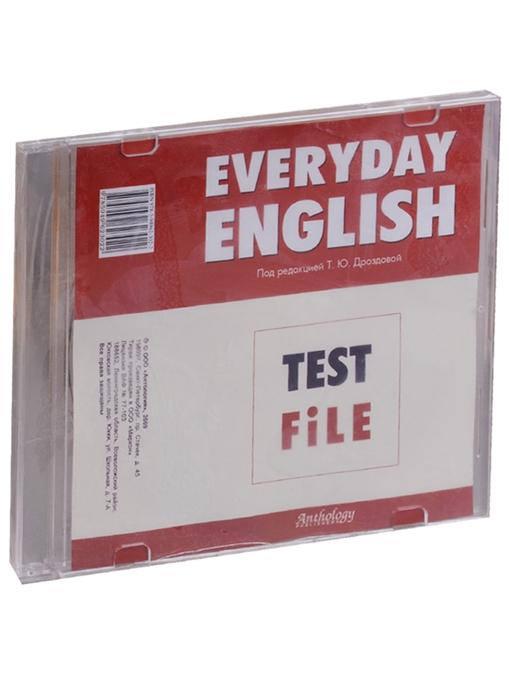 Дроздова Т. (ред) CD Everyday English Test File алла берестова everyday english test file