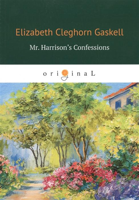 Gaskell E. Mr Harrison s Confessions servo driver mr e 70ag