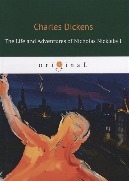 Dickens C. The Life and Adventures of Nicholas Nickleby I nicholas nickleby comprehension and vocabulary workbook level 6