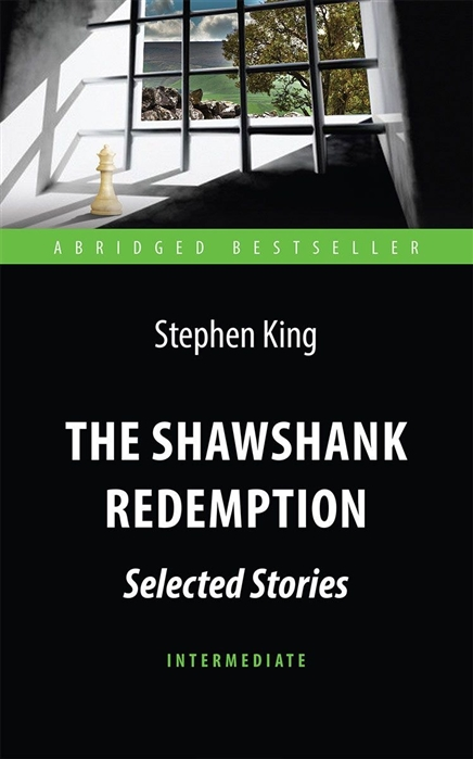 King S. The Shawshank Redemption Selected Stories Побег из Шоушенка Книга на английском языке marilyn pappano lawman s redemption
