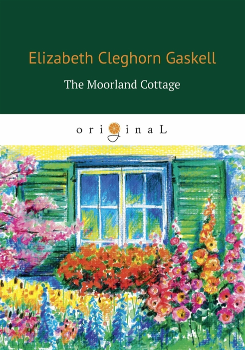 Gaskell E. The Moorland Cottage gaskell e c cousin phillis
