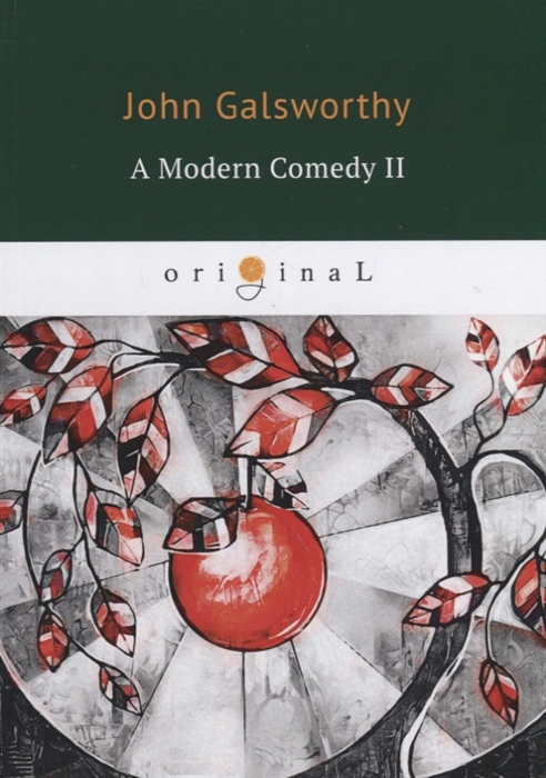 Galsworthy J. A Modern Comedy II цена и фото