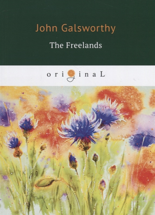 Galsworthy J. The Freelands
