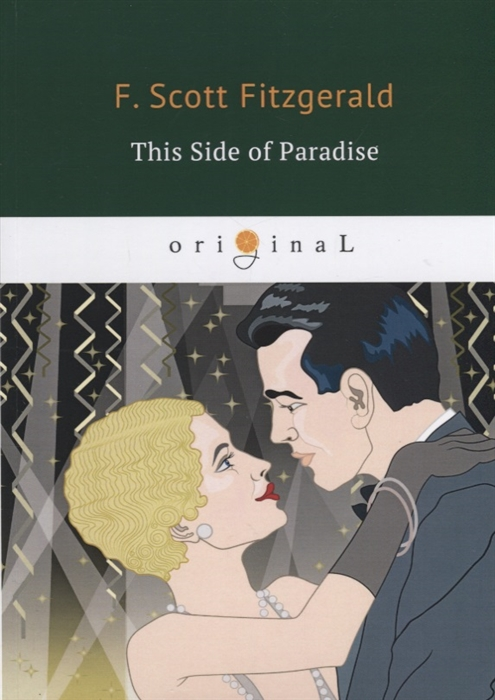 Fitzgerald F. This Side of Paradise francis scott fitzgerald this side of paradise