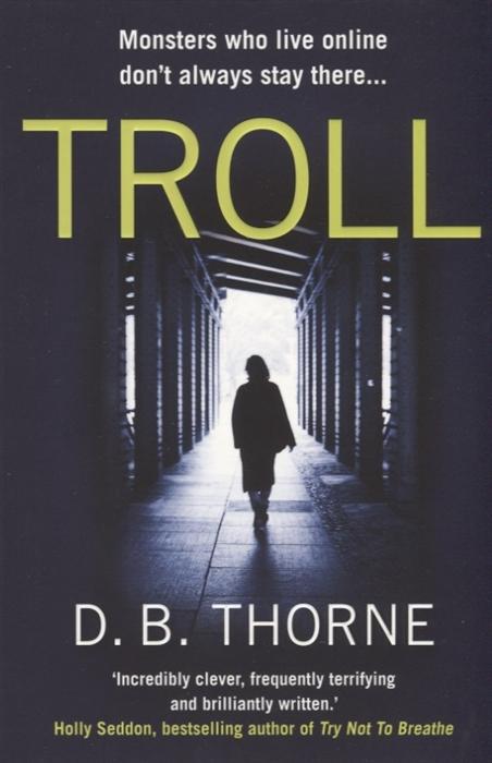 Thorne D. Troll цена