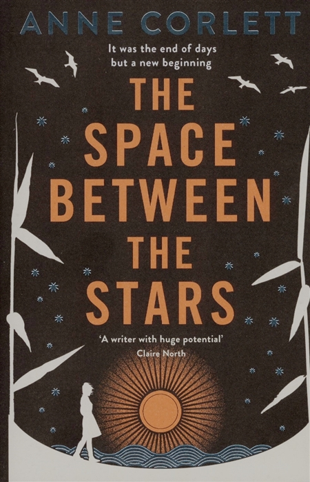 CorlettA. The Space Between the Stars
