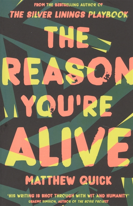 Quick M. The Reason You re Alive hurwitz g you re next