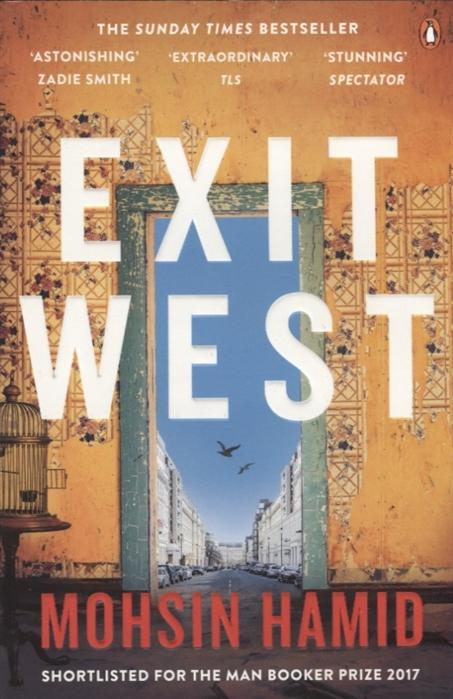 Hamid M. Exit West exit west