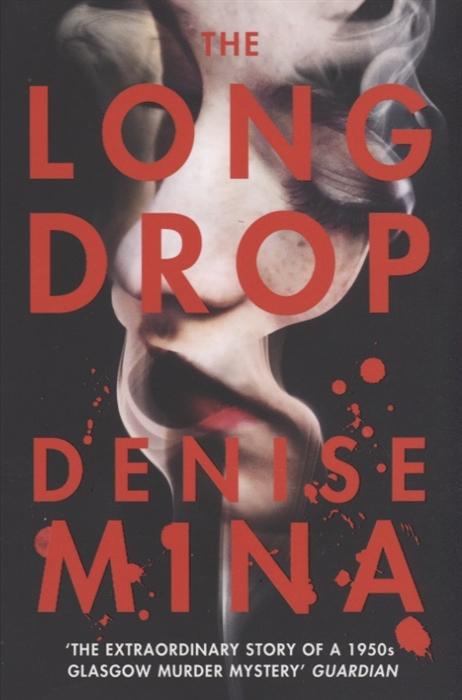 Mina D. The Long Drop mina mina maeba